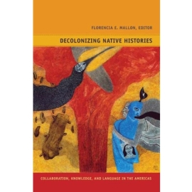 Decolonizing Native Histories