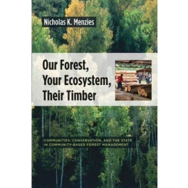 *** OUR FOREST YOUR ECOSYSTEM THEIR TIMBER