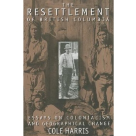 RESETTLEMENT OF BRITISH COLUMBIA