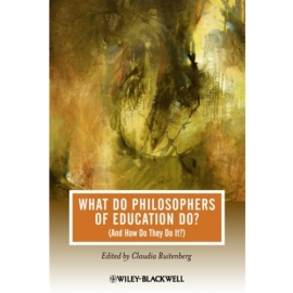 What Do Philosophers of Education Do? (And How Do They Do It)