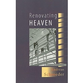 Renovating Heaven