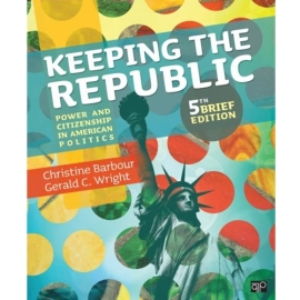 KEEPING THE REPUBLIC: BRIEF REVISED 5/E