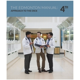 APPROACH TO THE OSCE: EDMONTON MANUAL 4/E