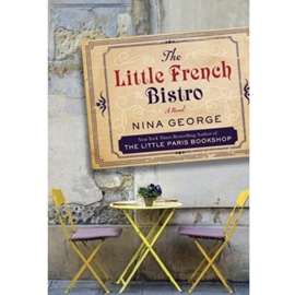 LITTLE FRENCH BISTRO : A NOVEL