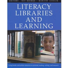 Literacy, Libraries, and Learning