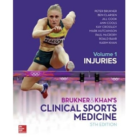 BRUKNER & KHAN'S CLINICAL SPORTS MEDICINE 5/E : INJURIES VOL. 1