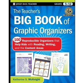 The Teacher's Big Book of Graphic Organizers