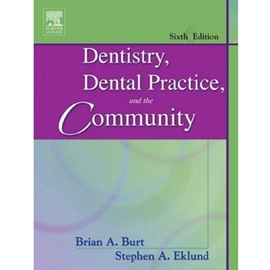 DENTISTRY DENTAL PRACTICE & THE COMMUNITY 6/E