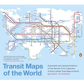 TRANSIT MAPS OF THE WORLD 2ND REV EDN