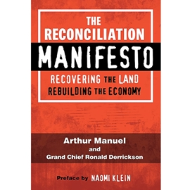 RECONCILIATION MANIFESTO : RECOVERING THE LAND REBUILDING THE ECONOMY