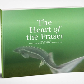 HEART OF THE FRASER