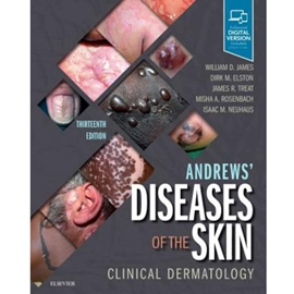 ANDREWS' DISEASES OF THE SKIN 13/E : CLINICAL DERMATOLOGY