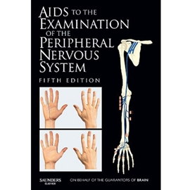 AIDS TO THE EXAMINATION OF THE PERIPHERAL NERVOUS SYSTEM [5E]