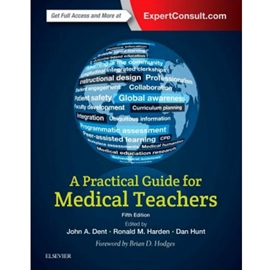 A PRACTICAL GUIDE FOR MEDICAL TEACHERS - 5/E
