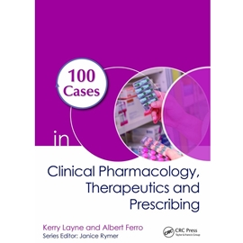 100 CASES IN PHARMACOLOGY THERAPEUTICS AND PRESCRIBING