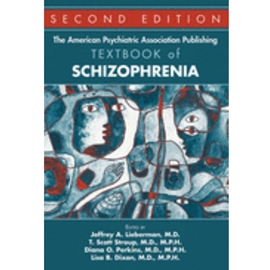 AMERICAN PSYCHIATRIC ASSOC PUBLISHING TEXTBOOK OF SCHIZOPHRENIA