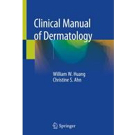 CLINICAL MANUAL OF DERMATOLOGY