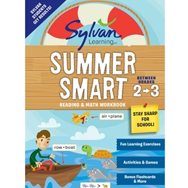 BETWEEN GRADES 2 AND 3 : SYLVAN SUMMER SMART READING AND MATH WORKBOOK