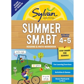 BETWEEN GRADES 4 AND 5 : SYLVAN SUMMER SMART READING AND MATH WORKBOOK