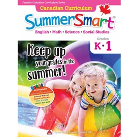 CANADIAN CURRICULUM SUMMERSMART K1 : POPULAR CANADIAN CURRCIULUM SERIES #1