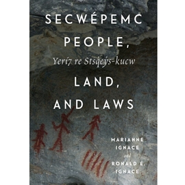 SECWEPEMC PEOPLE LAND AND LAWS