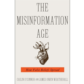 MISINFORMATION AGE : HOW FALSE BELIEFS SPREAD