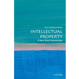 INTELLECTUAL PROPERTY : A VERY SHORT INTRODUCTION