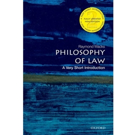 PHILOSOPHY OF LAW : A VERY SHORT INTRODUCTION 2/E