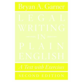 LEGAL WRITING IN PLAIN ENGLISH 2/E - A TEXT WITH EXERCISES