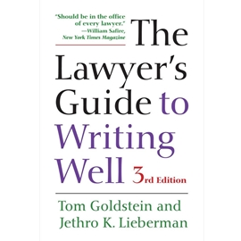 LAWYER'S GUIDE TO WRITING WELL 3RD EDN