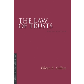 LAW OF TRUSTS 3RD EDN : IRWIN ESSENTIALS OF CANADIAN LAW