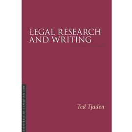 LEGAL RESEARCH & WRITING 4TH EDN : IRWIN ESSENTIALS OF CANADIAN LAW