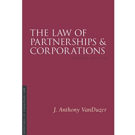 LAW OF PARTNERSHIPS & CORPORATIONS 4TH EDITION (ESSENTIALS IN CANADIAN LAW SERIES)