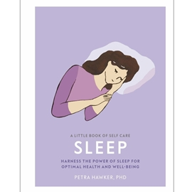 LITTLE BOOK OF SELF CARE : SLEEP