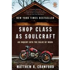 SHOP CLASS AS SOULCRAFT - BARGAIN BOOK