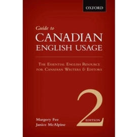 GUIDE TO CANADIAN ENGLISH USAGE 2ND EDN