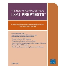 10 NEXT ACTUAL OFFICIAL LSAT PREPTESTS - EXAM 29-38