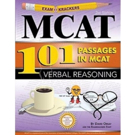EXAMKRACKERS 101 PASSAGES IN MCAT VERBAL REASONING 2ND EDN