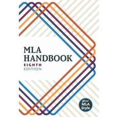 MLA HANDBOOK FOR WRITERS OF RESEARCH PAPERS 8TH EDITION