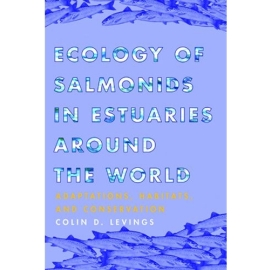 ECOLOGY OF SALMONIDS IN ESTUARIES AROUND THE WORLD