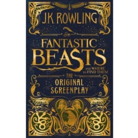 FANTASTIC BEASTS AND WHERE TO FIND THEM : ORIGINAL SCREENPLAY