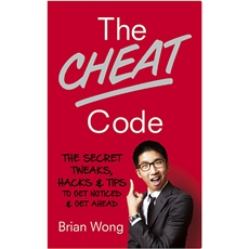 THE CHEAT CODE : SHORTCUT YOUR WAY TO SUCCESS