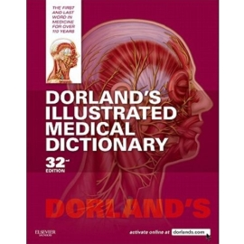 DORLANDS ILLUSTRATED MEDICAL DICTIONARY 32ND EDN - THUMB INDEXED