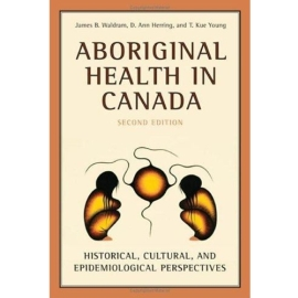 ABORIGINAL HEALTH IN CANADA 2ND ED