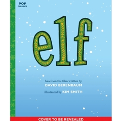 ELF : THE CLASSIC ILLUSTRATED STORYBOOK